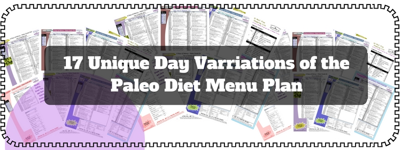 17 Day combinations of Paleo Diet 1000 Calorie a Day Menu Plans